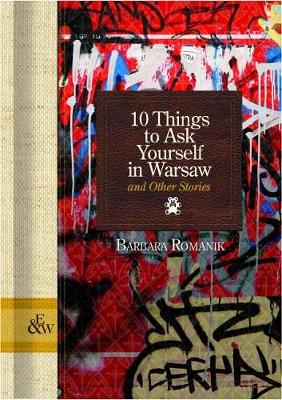 10 Things to Ask Yourself in Warsaw: and Other Stories (Hardback)