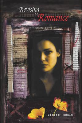 Revising Romance: A Novel (Paperback)