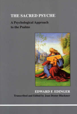 The Sacred Psyche: A Psychological Commentary on the Psalms (Paperback)