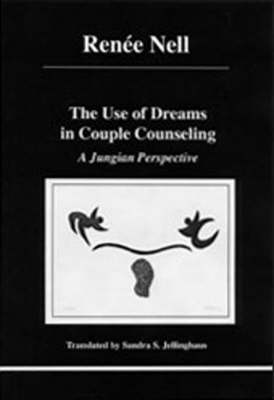 Use of Dreams in Couple Counseling: A Jungian Perspective (Paperback)