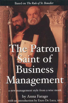 The Patron Saint of Business Management: A New Management Style from a Wise Monk (Paperback)