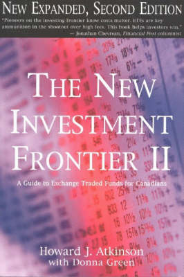 New Investment Frontier: No. 2: A Guide to Exchange Traded Funds for Canadians (Paperback)