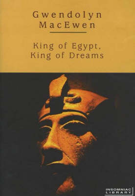 King of Egypt, King of Dreams (Paperback)