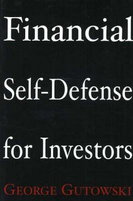 Financial Self-Defense for Investors (Paperback)