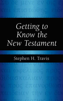 Getting to Know the New Testament (Paperback)