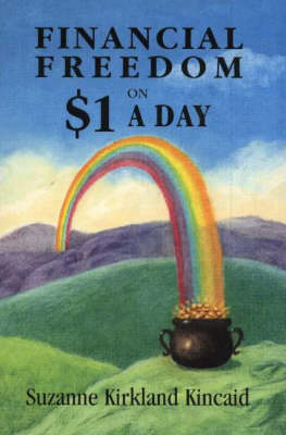 Financial Freedom on $1 a Day (Paperback)