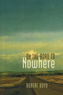 On the Road to Nowhere (Paperback)