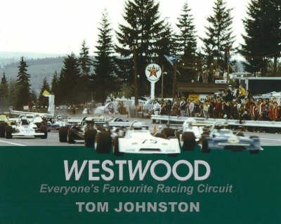 Westwood: Everyone's Favourite Racing Circuit (Paperback)