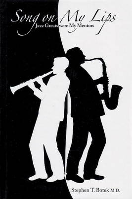 Song on My Lips: Jazz Greats Were My Mentors (Hardback)