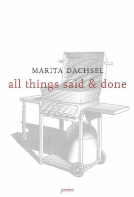 All Things Said & Done (Paperback)