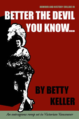 Better the Devil You Know (Paperback)