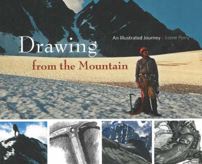 Drawing from the Mountain: An Illustrated Journey (Hardback)