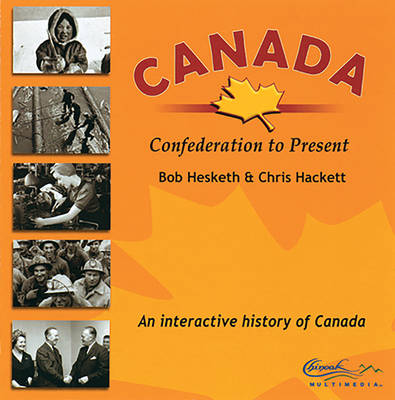 Canada, Confederation to Present: An Interactive History of Canada (CD-Audio)