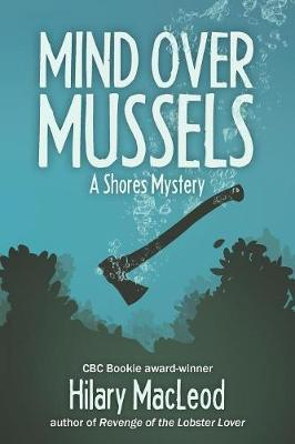 Mind Over Mussels - Shores Mystery (Paperback)