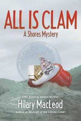 All Is Clam - Shores Mystery (Paperback)