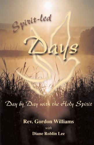 Spirit-led Days: Day by Day with the Holy Spirit (Paperback)