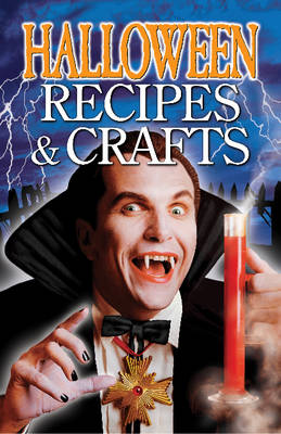 Halloween Recipes and Crafts (Paperback)