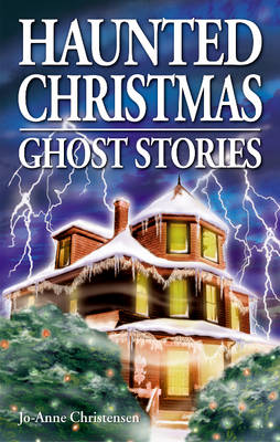 Haunted Christmas: Ghost Stories (Paperback)