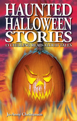 Haunted Halloween Stories: 13 Chilling Read-Aloud Tales (Paperback)