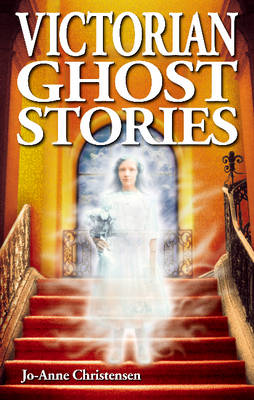 Victorian Ghost Stories (Paperback)