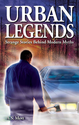 Urban Legends: Strange Stories Behind Modern Myths (Paperback)