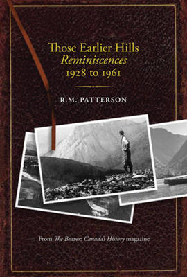 Those Earlier Hills: Reminiscences 1928 to 1961 (Hardback)
