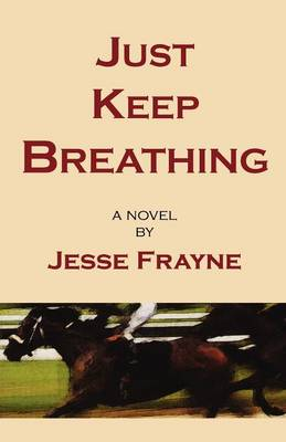 Just Keep Breathing (Paperback)