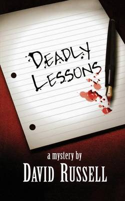 Deadly Lessons: A Winston Patrick Mystery - A Winston Patrick Mystery 1 (Paperback)