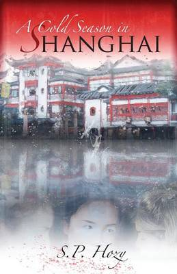 A Cold Season In Shanghai (Paperback)