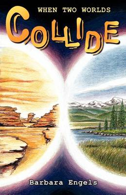 When Two Worlds Collide (Paperback)