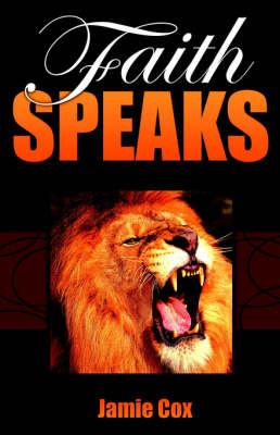 Faith Speaks (Paperback)