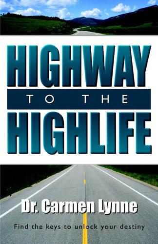 Highway to the Highlife (Paperback)