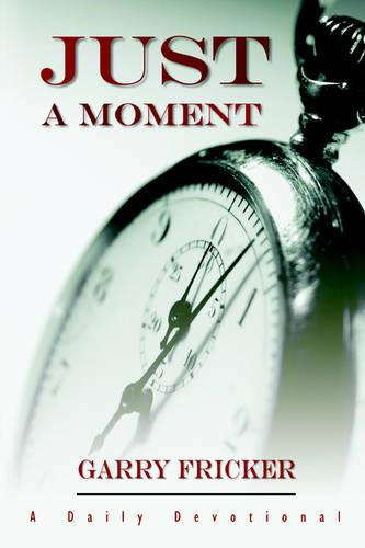 Just a Moment (Paperback)