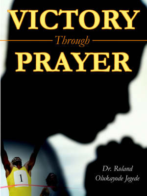 Victory Through Prayer (Paperback)
