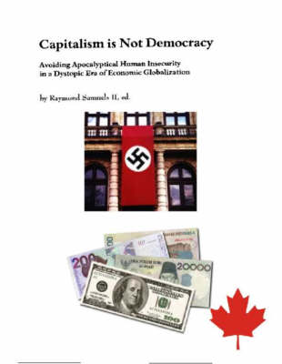 Capitalism is Not Democracy: pt.1 (Paperback)