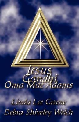 Jesus Gandhi Oma Mae Adams (Paperback)