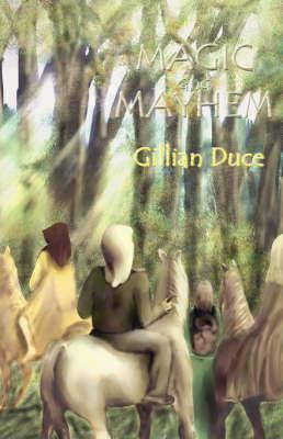 Magic and Mayhem (Paperback)