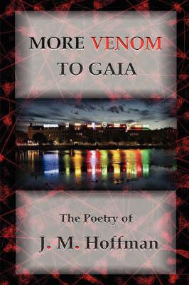 More Venom to Gaia (Paperback)