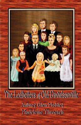 The Ledbetters of Old Davidson (Paperback)