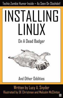 Installing Linux on a Dead Badger (Paperback)