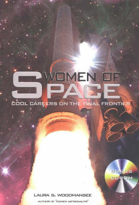 Women of Space: Cool Careers on the Final Frontier (Paperback)
