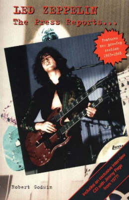 Led Zeppelin: The Press Reports... (Paperback)