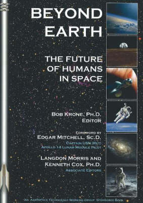 Beyond Earth: The Future of Humans in Space (Paperback)