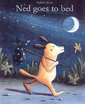 Ned Goes To Bed (Hardback)