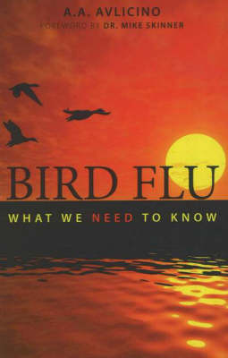 Bird Flu: What We Need to Know (Paperback)