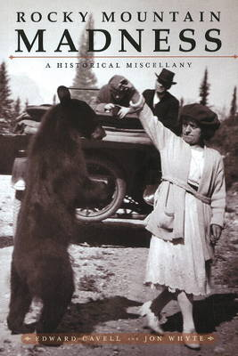 Rocky Mountain Madness: A Historical Miscellany (Paperback)