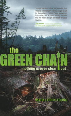 The Green Chain: Nothing is Ever Clear Cut (Paperback)