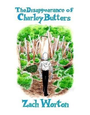The Disappearance Of Charley Butters (Paperback)