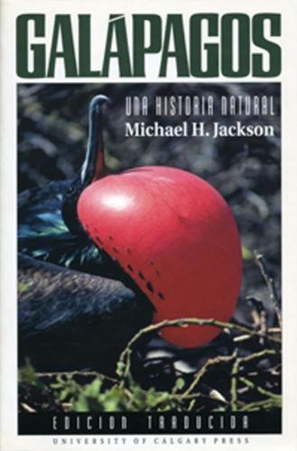 Galapagos: A Natural History (Hardback)