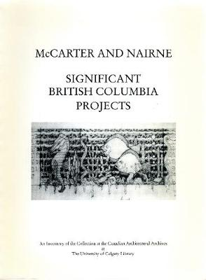 McCarter and Nairne: Significant British Columbia Projects (Spiral bound)